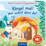 Mein Sound-Klappenbuch: Klingel mal! Wer wohnt denn da?